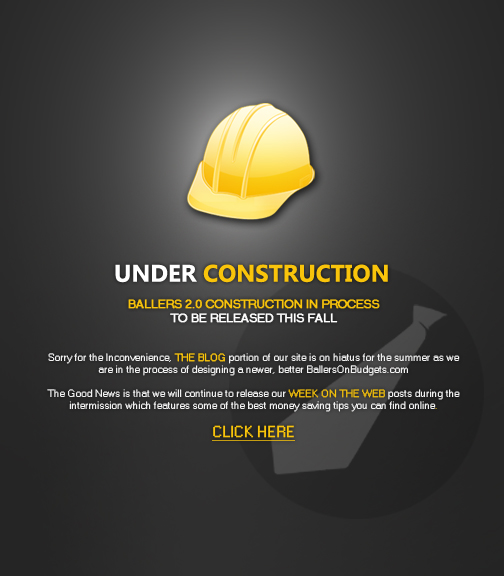 UNDER CONSTRUCTION (Ballers 2.0)